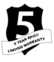 5 YEAR EPIC® LIMITED WARRANTY